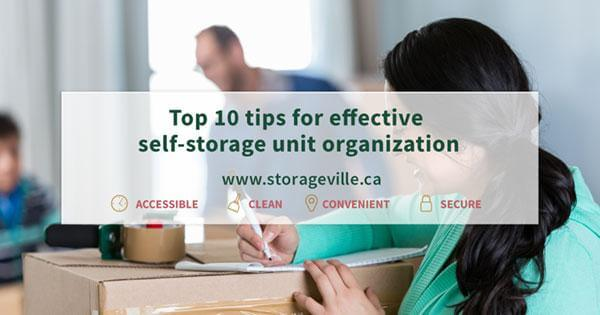 Top 10 Tips for Effective Self-Storage Unit Organization - self-storage unit organization - Self-Storage Winnipeg - Winnipeg Self-Storage Unit - StorageVille