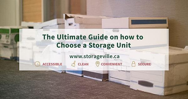 The Ultimate Guide on how to Choose a Storage Unit - Winnipeg Storage Units - StorageVille