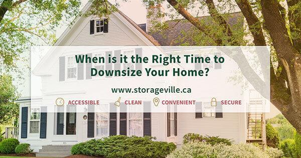 When Is It The Right Time To Downsize Your Home? - Winnipeg Storage Units - Temperature Controlled Storage Units | StorageVille