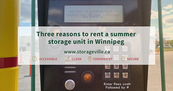 Three reasons to rent a summer storage unit in Winnipeg - Storage Winnipeg - StorageVille