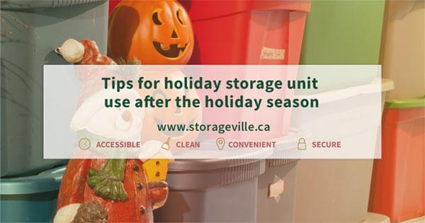 Tips for holiday storage unit use after the holiday season - Winnipeg Self-Storage - Temperature Controlled Storage Unit Winnipeg - StorageVille