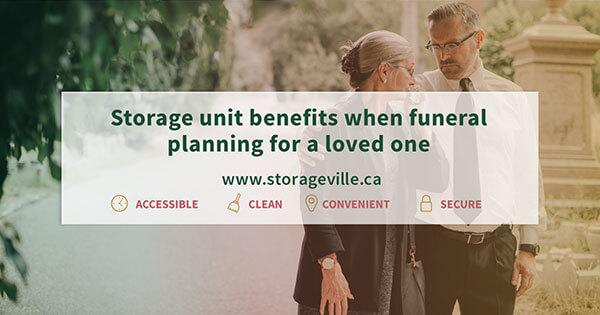 Storage unit benefits when funeral planning for a loved one - Winnipeg Storage Units - Storage Unit Winnipeg - StorageVille