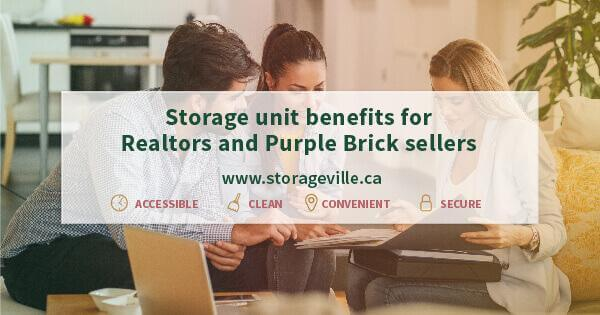 Storage Unit benefits for Realtors and Purple Brick sellers - Purple Brick Sellers Winnipeg - Realtors and Purple Brick Sellers - Winnipeg Storage Units - StorageVille
