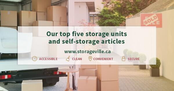 Our top five storage units and self-storage articles - Storage Winnipeg - Winnipeg Self Storage - StorageVille Winnipeg, Manitoba