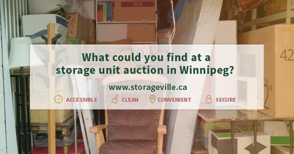 What could you find at a storage unit auction in Winnipeg? - Storage Unit Auctions Winnipeg - Winnipeg Storage Units - StorageVille