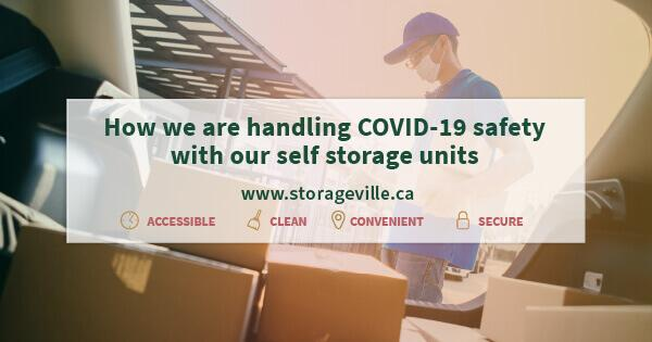 How we are handling COVID-19 safety with our self storage units - Winnipeg Self-Storage - Storage Units Winnipeg - StorageVille Winnipeg, Manitoba