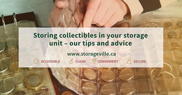 Storing collectibles in your storage unit – our tips and advice | StorageVille