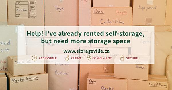 Help! I've already rented self-storage, but need more storage space - Winnipeg Self-Storage | StorageVille