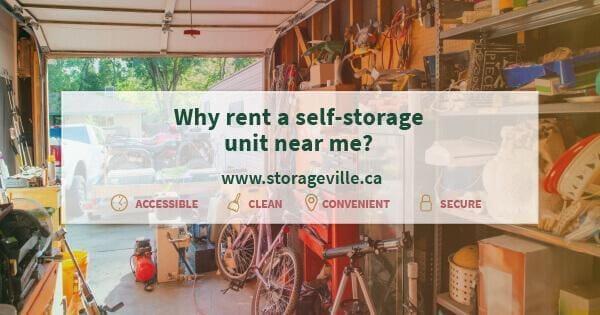 Why rent a self-storage unit near me? - Self-Storage Winnipeg - Winnipeg Storage Units - StorageVille