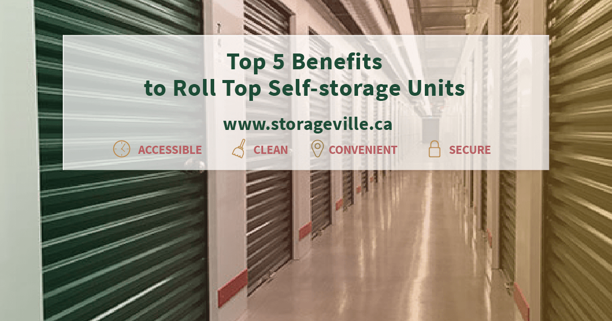Why use rolltop self-storage